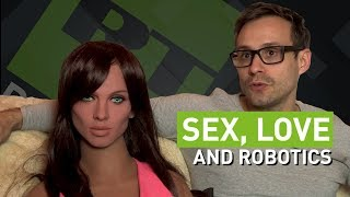 SEX ROBOTS: Synchronizing orgasms & doing the shopping