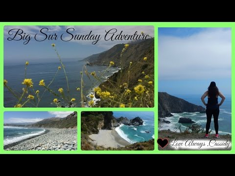 Adventure's Of Cassidy ~ Hello Big Sur