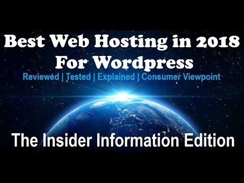 Best Web Hosting in 2018 for Wordpress - Simple Tour & Tutorial Guide