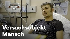 Reportage Medikamententests in Österreich | Versuchsobjekt Mensch