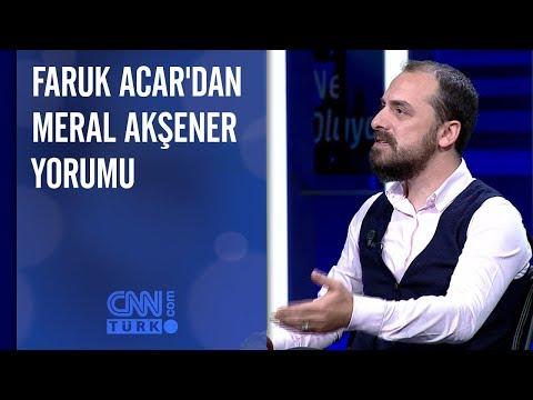 Faruk Acar'dan Meral Akşener yorumu