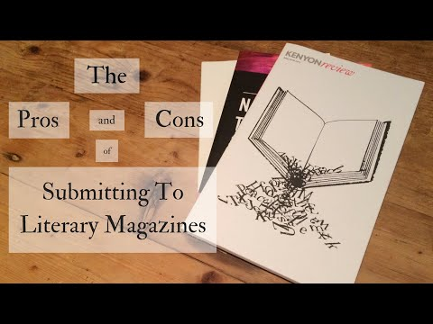 The Pros and Cons of Submitting to Literary Magazines