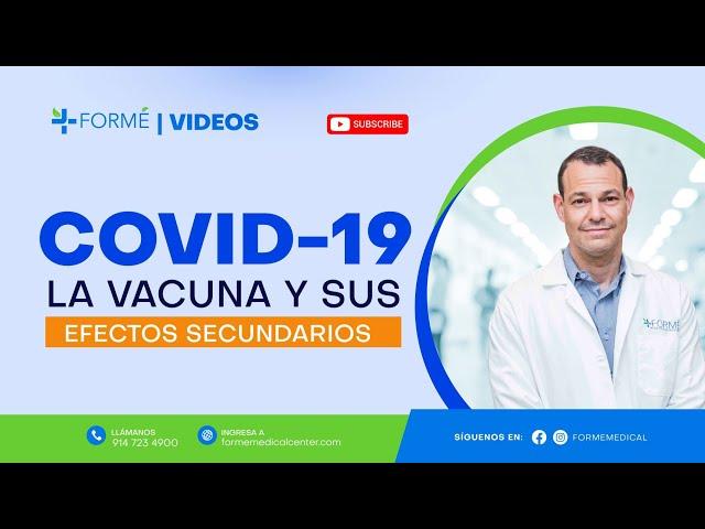 COVID-19 VACUNA Y EFECTOS SECUNDARIOS.