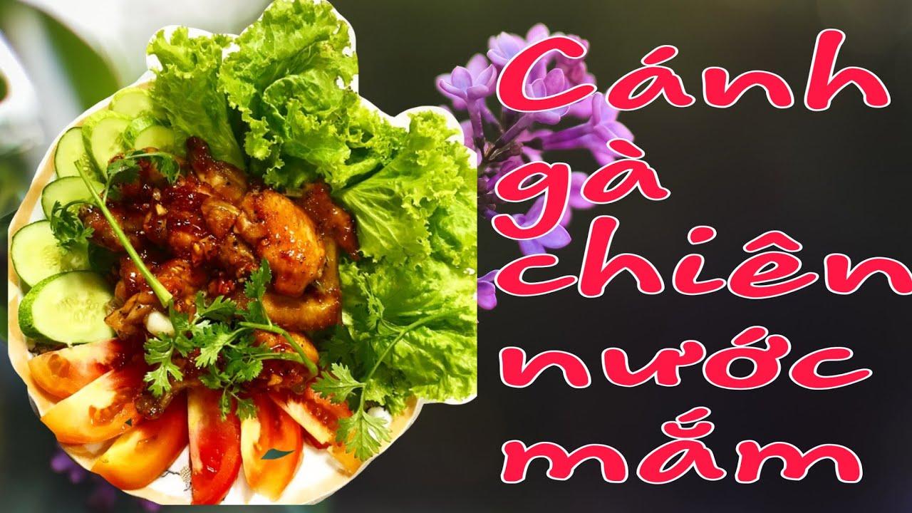Ẩm thực đồng nội: Cánh gà chiên nước mắm!!! Bữa cơm giản dị cùng gia đình!!!