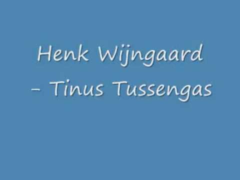 Henk Wijngaard   Tinus Tussengas