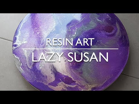Resin Art - A Lazy Susan