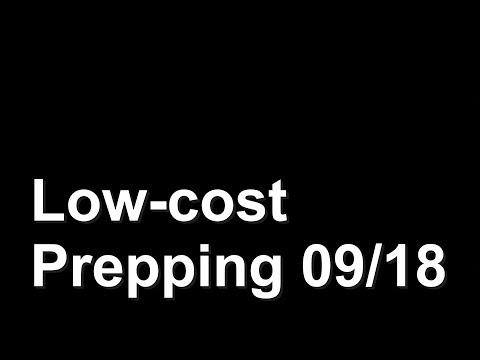 Low-cost Prepping 09/18
