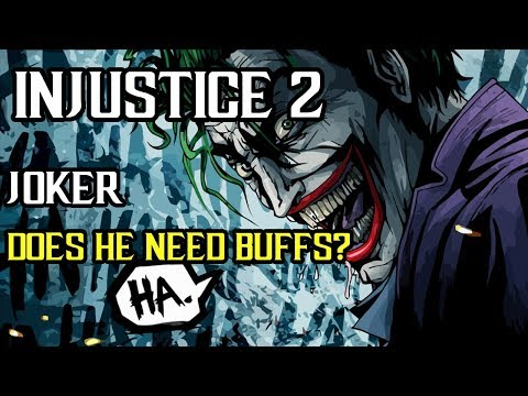Injustice 2 - Joker - Is He Too Weak? What Can be Improved?