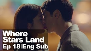 Lee Je Hoon Kisses Chae Soo Bin.. 💓 [Where Stars Land Ep 18]