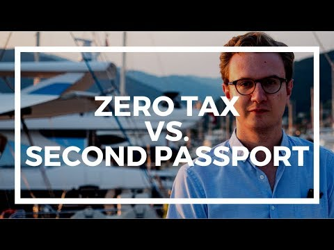 Which Is More Important: ZERO TAX or SECOND PASSPORT?