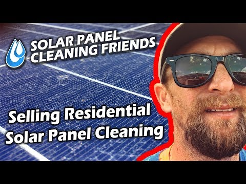Selling Residential Solar Panel Cleaning