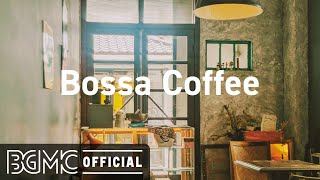 Bossa Coffee : Sweet April Morning-Relax Jazz Cafe & Bossa Nova Music for Good Mood