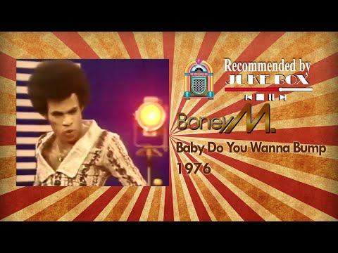 Boney M. Baby Do You Wanna Bump 1976