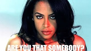 How To Make Aaliyah Are You That Somebody