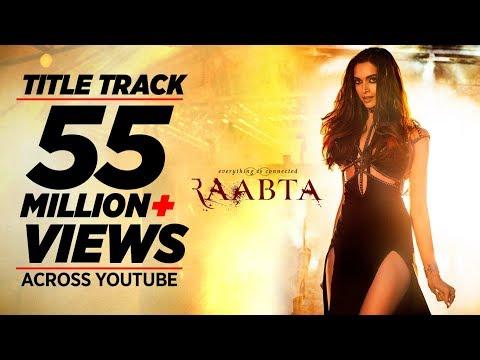 Raabta Title Song | Deepika Padukone, Sushant Singh Rajput, Kriti Sanon | Pritam
