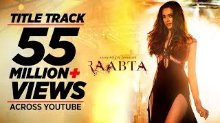 Raabta Title Song | Deepika Padukone, Sushant Singh Rajput, Kriti Sanon | Pritam