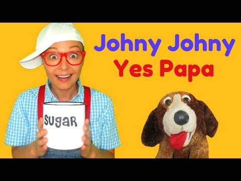 Johny Johny Yes Papa Nursery Rhymes for Children, Toddlers and Babies