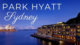 The Park Hyatt Hotel, Sydney