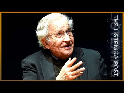 📺 Noam Chomsky's Manufacturing Consent revisited | The Listening Post