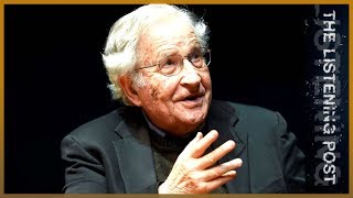 Noam Chomsky's Manufacturing Consent revisited | The Listening Post