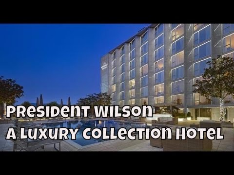 President Wilson - A Luxury Collection Hotel Geneva, Switzerland