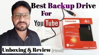 Toshiba Canvio Advance 4TB Portable External Hard Drive USB 3 0 Unboxing amp Review In Hindi