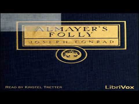 Almayer's Folly | Joseph Conrad | Action & Adventure Fiction, General Fiction | Talking Book | 1/5