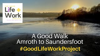 Good Walk from Amroth to Saundersfoot, Pembrokeshire, Wales