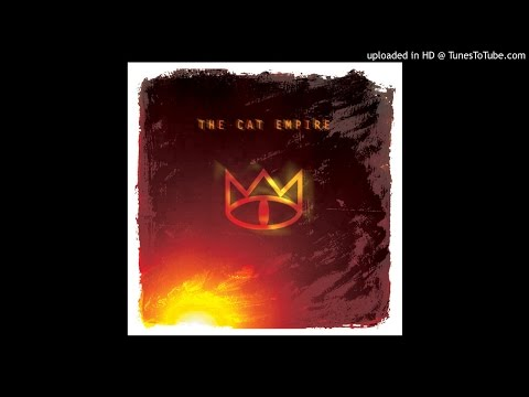 The Cat Empire - Days Like These