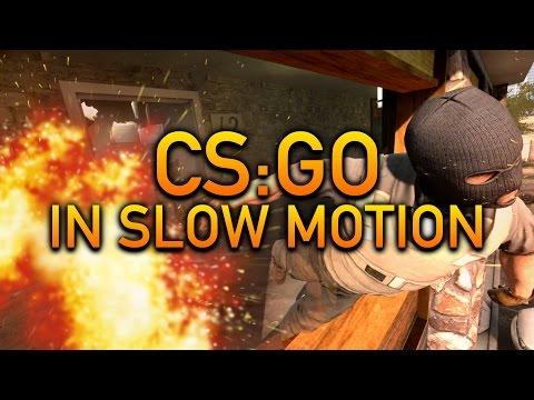 CS:GO In Slow Motion