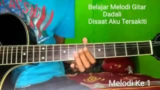 Download lagu Belajar Melodi Gitar Dadali Disaat Aku Tersakiti