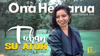 Download lagu ONA HETHARUA - TUHAN SU ATUR ft. Alvaro Matitaputy [Official Music Video] Lagu Papua Terbaru 2020