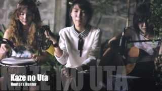 Hunter X Hunter - Kaze no Uta (Cover by Otaku Band)