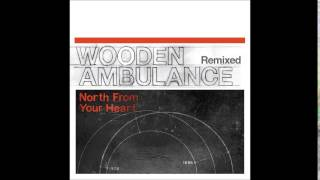 Wooden Ambulance - Borrowed Feeling (TKO Sound Remix)