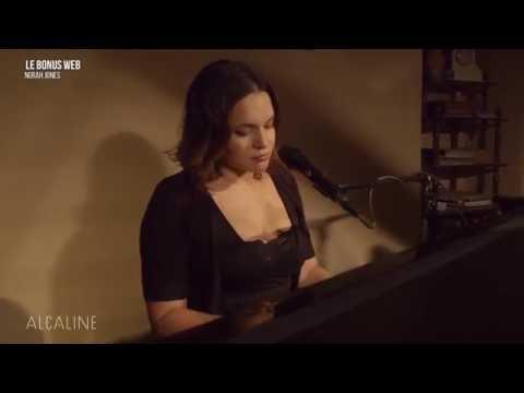 "Alcaline, les Bonus - Norah Jones ""Carry on"""