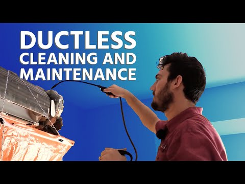 Ductless Cleaning and Maintenance Start to Finish
