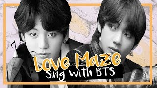 [Karaoke] BTS (방탄소년단) - Love Maze (Sing with BTS)