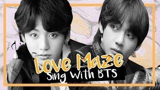 [Karaoke] BTS (방탄소년단) - Love Maze (Sing with BTS)