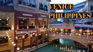 Venice Grand Canal Mall Taguig City Philippines