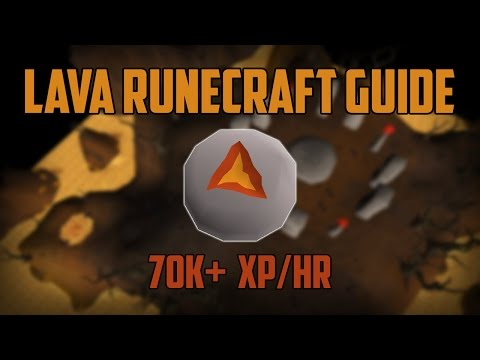 Efficient Lava Runecrafting Guide - 70k+ xp/hr
