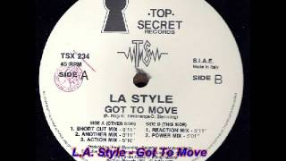 L.A. Style - Got To Move (Action mix)