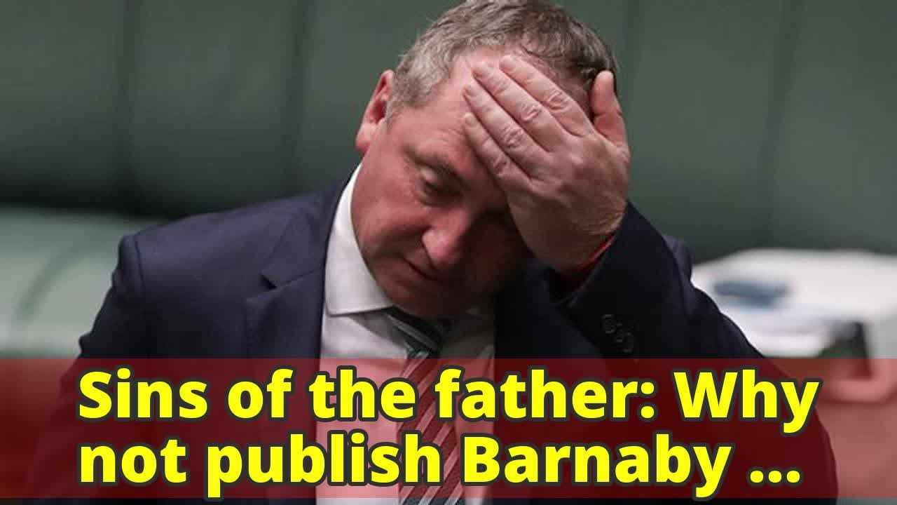 Sins of the father: Why not publish Barnaby Joyce's baby news? #1