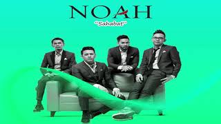 NOAH - SAHABAT (NEW VERSION)