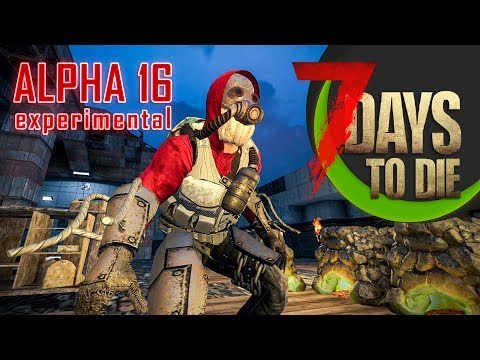 7 Days to Die #97 | ALPHA 16 B129 UPDATE!