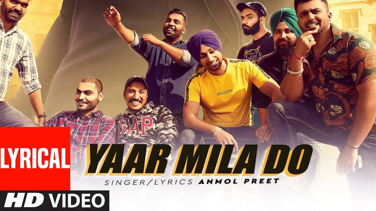 Yaar Mila Do (Full Lyrical Song) Anmol Preet | Preet Hundal | Latest Punjabi Songs 2020