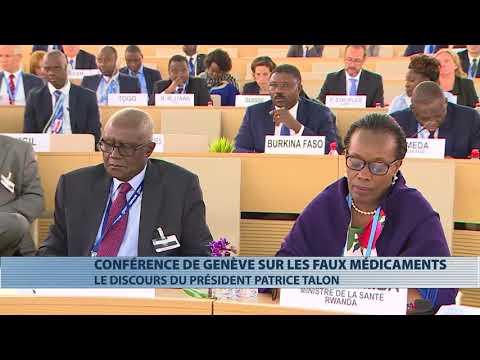 Le discours de Patrice Talon à Genève pour lutter contre les faux médicaments