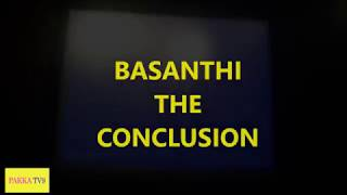 Basanthi The Conclusion