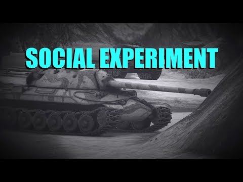 WOT - The Social Experiment   World of Tanks