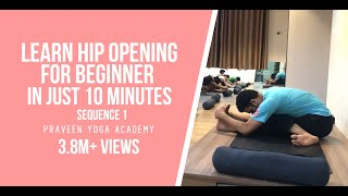 Yoga For Beginner | Hip Opening | Sequence 1| Jai Yoga | master praveen