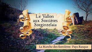 Le Vallon aux Sorcières- Sorginzelaia (Sare / Zugarramurdi - Pays Basque)